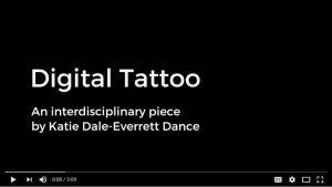 Digital Tattoo Katie Dale Everett Dance